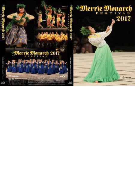 Merry Monarch Festival 2017 Blu-ray