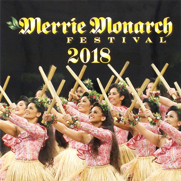 Merry Monarch Festival 2018 DVD